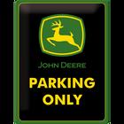 John Deere Parking Only