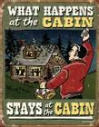 Cabin What Happens
